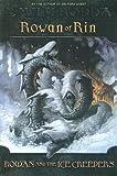 Rowan And The Ice Creepers: Rowan Of Rin
