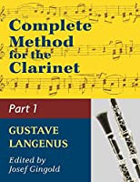 Complete Method for the Clarinet in Three Parts (Part 1)