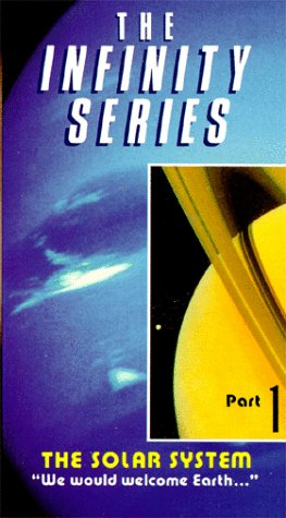 Infinity Series  Part 1 - Solar System:We Would Welcome Earth [VHS] [Import]