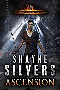 Ascension: Nate Temple Series Book 13 by [Silvers, Shayne]