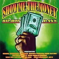 Show Me the Money: Hip Hop Pays
