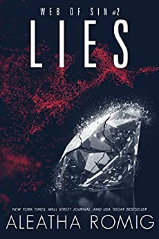 Lies (Web of Sin Book 2) by [Romig, Aleatha]