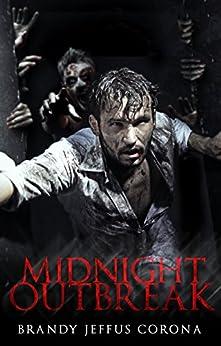 Midnight Outbreak by [Corona, Brandy Jeffus]