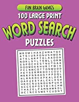 100 Large Print Word Search Puzzles: 100 Word Search Puzzles with answers 128 Pages 8.5x11in
