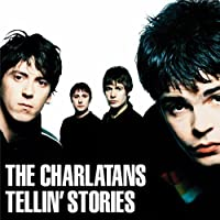 Tellin Stories by CHARLATANS (2012-05-28)