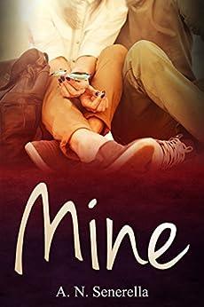 Mine (English Edition) by [Senerella, A. N.]