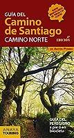 Guía del Camino de Santiago : camino norte