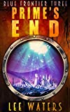 Prime's End (Blue Frontier, Book 3) (English Edition)