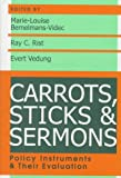 Carrots, Sticks, and Sermons: Policy Instruments and Their Evaluation (Comparative Policy Analysis Series)