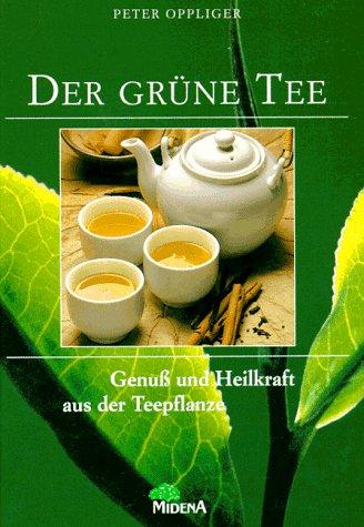 Das neue Buch vom gruenen Tee