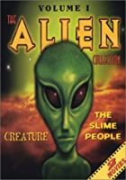 The Alien Collection, Volume 1: Creature, Slime People