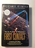 Star Trek: First Contact (Star Trek : the Next Generation Series)