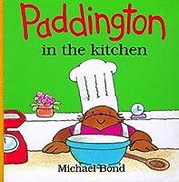 Paddington in the Kitchen