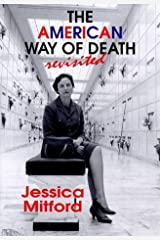 The American Way Of Death Revisited Hardcover