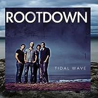 Tidal Wave by Rootdown