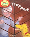 Oxford Reading Tree Read with Biff, Chip, and Kipper: First Stories: Level 5: Trapped! (Read at Home 4c)