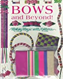 Bows and Beyond! (Books and Stuff)