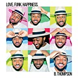 Love. Funk. Happiness.