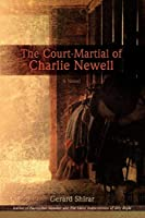 The Court-martial of Charlie Newell