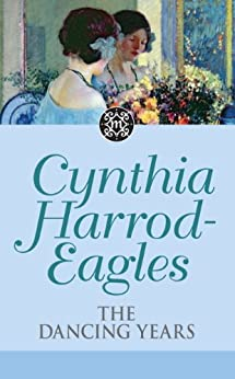 Dynasty 33: The Dancing Years (The Morland Dynasty) by [Harrod-Eagles, Cynthia]