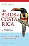 The Birds of Costa Rica: A Field Guide (Zona Tropical Publications) Comstock Pub Assoc
