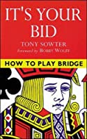 It's Your Bid (Beginning Bridge)
