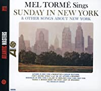 Sunday In New York & Other Songs About New York [International Release] by Mel Torme (2008-01-13)