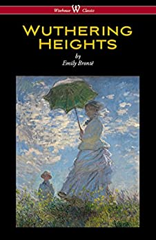 Wuthering Heights (Wisehouse Classics Edition) by [Brontë, Emily]