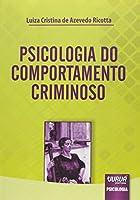 Psicologia do Comportamento Criminoso