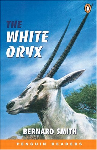 *WHITE ORYX             PGRN ES (Easystart Penguin Reader Level 2)の詳細を見る