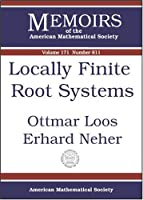 Locally Finite Root Systems (Memoirs of the American Mathematical Society)