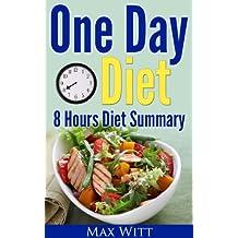 One Day Diet, 8 Hours Diet Summary, Bonus Book