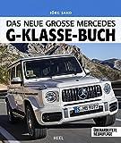 Das neue grosse Mercedes-G-Klasse-Buch