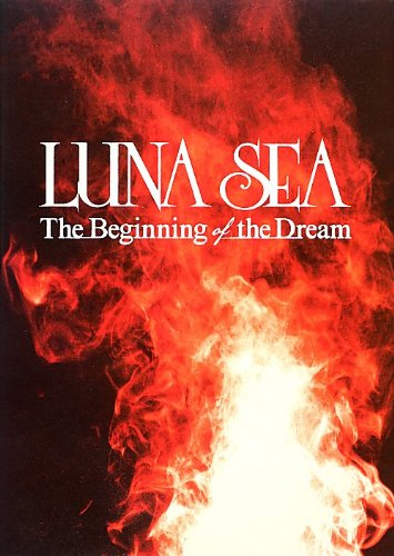 The Beginning of the Dream LUNA SEAの詳細を見る