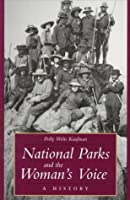 National Parks and the Woman's Voice: A History