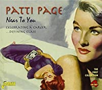 Near To You - Celebrating A Career.... Defining Class [ORIGINAL RECORDINGS REMASTERED] 4CD SET by Patti Page (2011-03-08)