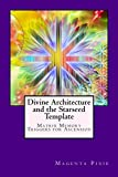 Divine Architecture and the Starseed Template: Matrix Memory Triggers for Ascension (English Edition)