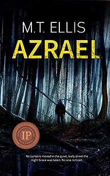 Azrael (Detective Allira Rose Series Book 1) by [Ellis, M.T.]