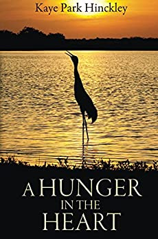 A Hunger In The Heart by [Hinckley, Kaye Park]