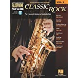 Classic Rock: Saxophone Play-Along Volume 3 Bk/Online Audio