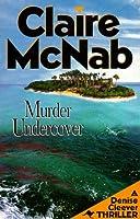 Murder Undercover: A Denise Cleever Thriller (Denise Cleever Thrillers)