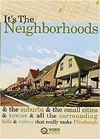 It's the Neighborhoods