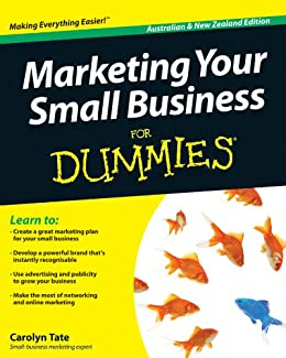 Marketing Your Small Business For Dummies by [Tate, Carolyn]