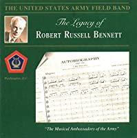 Legacy of Robert Russell Bennett