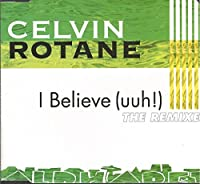 I believe-The Remixes [Single-CD]
