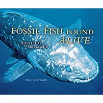Fossil Fish Found Alive: Discovering the Coelacanth (Carolrhoda Photo Books (Hardcover))