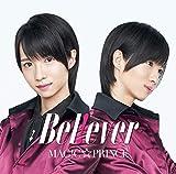 """B e l ! e v e r(初回限定""""西岡健吾""""盤)"""