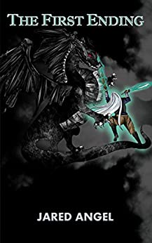 [Angel, Jared]のThe First Ending (Endless War of the Gods Book 3) (English Edition)