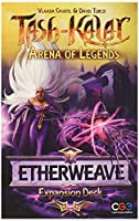 Tash-Kalar: Arena of Legends: Etherweave