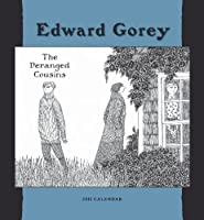 Edward Gorey The Deranged Cousins 2011 Calendar